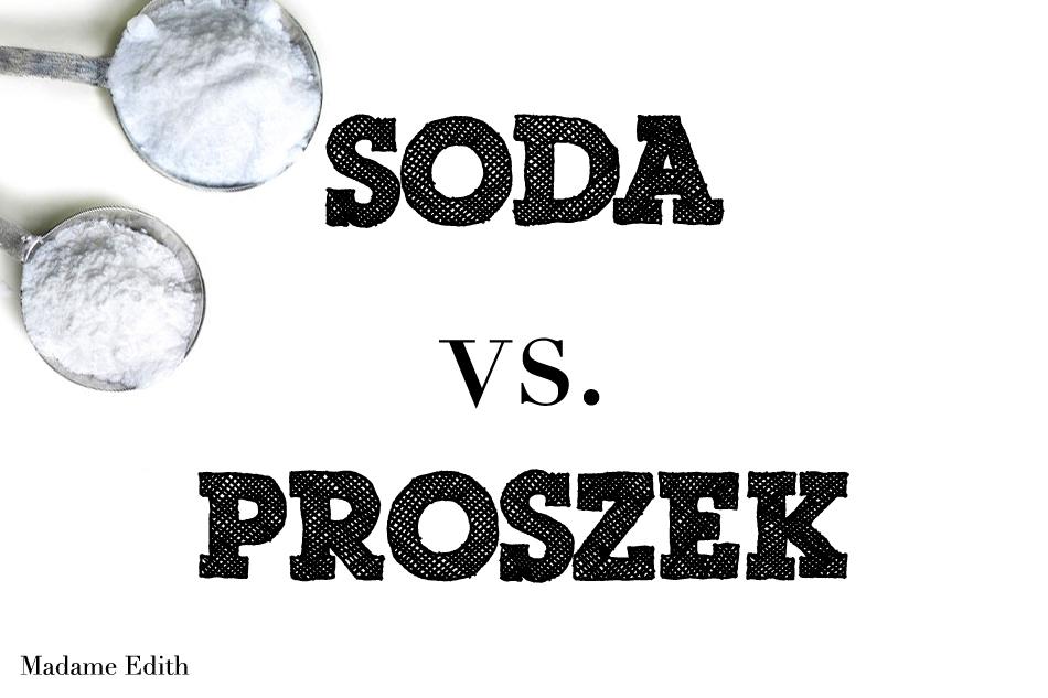 Czym różni się proszek do pieczenia od sody